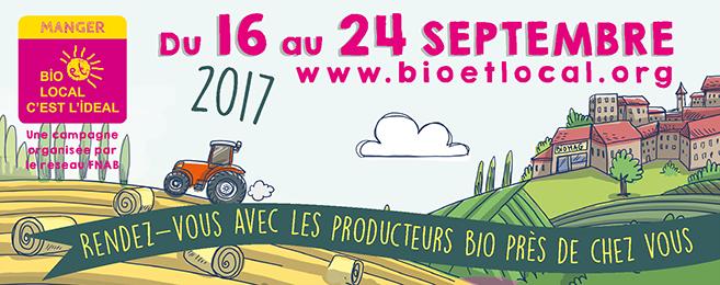 Manger Bio et Local c'est l'idéal, du 16 au 24 septembre 2017